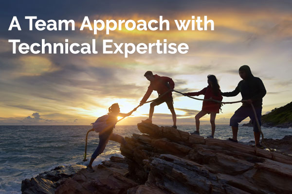 A Team Approach with Technical Expertise