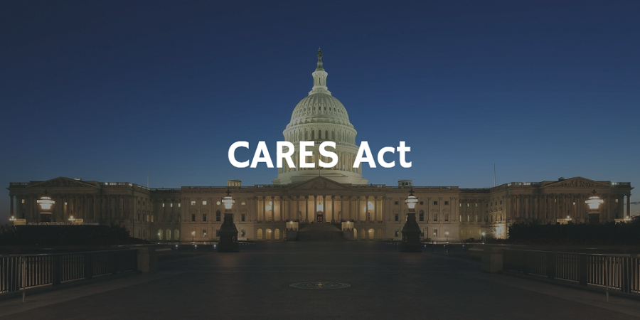 CARES Act – What May Affect You
