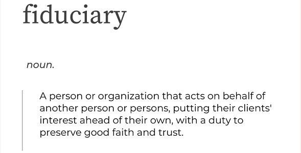 What Does Fiduciary Mean to Us?
